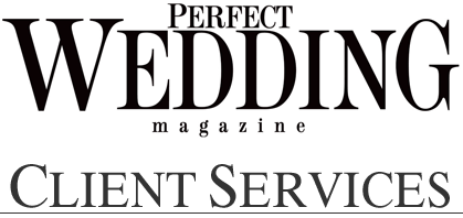 Client Services at Perfect Wedding Magazine